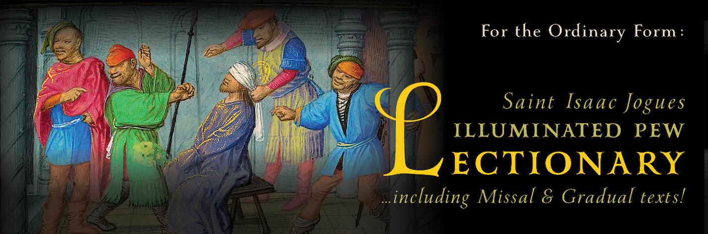 Pew Book • Saint Isaac Jogues Illuminated Missal, Gradual, and Lectionary